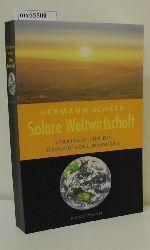 Scheer, Hermann  Scheer, Hermann Solare Weltwirtschaft