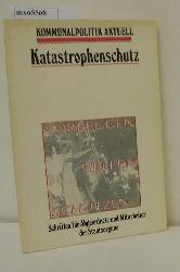 Petzold, Siegfried  Petzold, Siegfried Katastrophenschutz: Vorbeugen, Helfen, Schützen