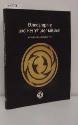 Nippa, Annegret [Hrsg.]  Nippa, Annegret [Hrsg.] Ethnographie und Herrnhuter Mission