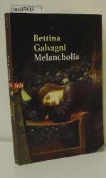Galvagni, Bettina  Galvagni, Bettina Melancholia
