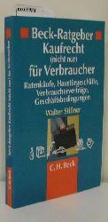 Stillner, Walter  Stillner, Walter Beck-Ratgeber Kaufrecht (nicht nur) für Verbraucher