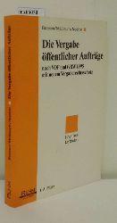 """""""Boesen, Arnold ; Maibaum, Thomas ; Noebel, Thomas""""  """"Boesen, Arnold ; Maibaum, Thomas ; Noebel, Thomas"""" Die  Vergabe öffentlicher Aufträge nach VOF und GRW 1995"""