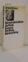 "Sylvanus, Erwin  Sylvanus, Erwin ""Korczak und die Kinder; Jan Palach; Sanssouci"""