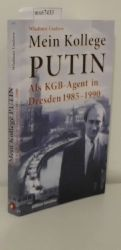 Usolzew, Wladimir  Usolzew, Wladimir Mein Kollege Putin