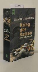 Robbins, David L.  Robbins, David L. Krieg der Ratten