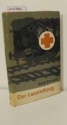 Branald, Adolf  Branald, Adolf Der  Lazarettzug