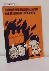 Schaufler, Robert  Schaufler, Robert Brandschutz bei Flüssiggasanlagen und brennbaren Flüssigkeiten