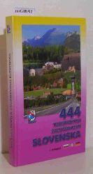 444 Turistickych Zaujimavosti Slovenska