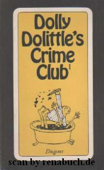 Dolly Dolittle`s Crime Club 1