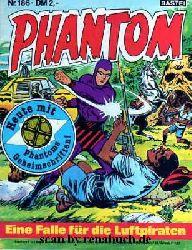 Phantom, Heft 186: Eine Falle für die Luftpiraten / Das geheimnisvolle Zeichen