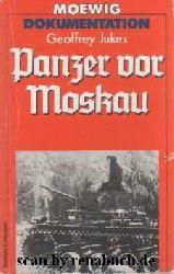 Jukes, Geoffrey:  Panzer vor Moskau