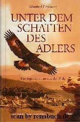 Croissant, Manfred:  Unter dem Schatten des Adlers - Ein Jugendroman aus der Pfalz