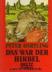 Härtling, Peter:  Das war der Hirbel