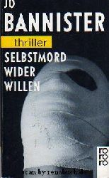 Bannister, Jo:  Selbstmord wider Willen