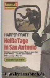 Pratt, Harper:  Heiße Tage in San Antonio
