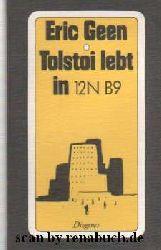 Geen, Eric:  Tolstoi lebt in 12N B9