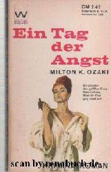 Ozaki, Milton K.:  Ein Tag der Angst
