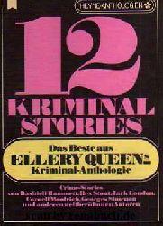 12 Kriminalstories - Das Beste aus Ellery Queens Kriminal-Anthologie