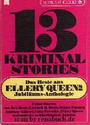 13 Kriminalstories - Das Beste aus Ellery Quens Jubiläums-Anthologie