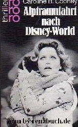 Cooney, Caroline B.:  Alptraumfahrt nach Disney-World