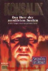 Konsalik, Heinz G:  Der Herr der zerstörten Seelen
