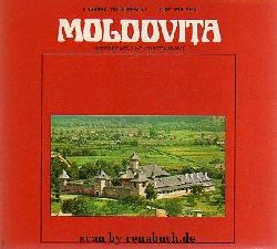 Nicolescu, Corina / Miclea, Ion:  Moldovita - Historisches und Kulturdenkmal