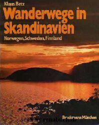 Betz, Klaus:  Wanderwege in Skandinavien