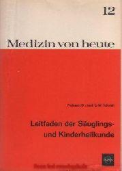 Schmidt, G.-W.:  Leitfaden der Säuglings- und Kinderheilkunde