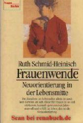Schmid-Heinisch, Ruth:  Frauenwende