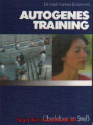 Lindemann, Hannes:  Autogenes Training