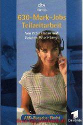 Hanau, Peter / Peters-Lange, Susanne:  630- Mark- Jobs Teilzeitarbeit.