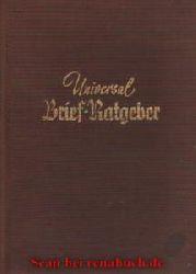 Güldner, Wolfgang:  Universal Brief-Ratgeber