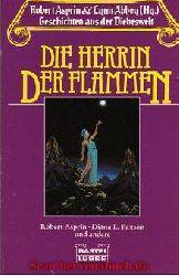 Robert Asprin & Lynn Abbey (Hg.):  Die Herrin der Flammen