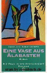 Gorodischer, Angelica:  Eine Vase aus Alabaster