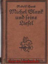 Michel Blank und seine Liesel