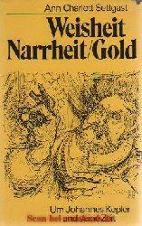 Ann-Charlott Settgast:  Weisheit Narrheit/Gold
