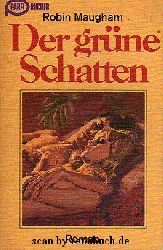 Maugham, Robin:  Der grüne Schatten