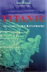 Beesley, Lawrence:  Titanic - Augenzeuge der Katastrophe