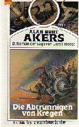 Akers, Alan B:  Die Abtrünnigen von Kregen