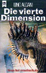 Aldani, Lino:  Die vierte Dimension.