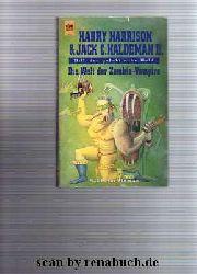 Harrison, Harry / Haldeman II., Jack C.:  Die Welt der Zombie-Vampire