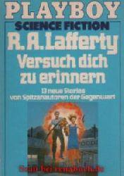 Lafferty, R. A.:  Versuch dich zu erinnern