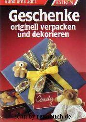 Haenitsch-Weiss, Sibylle:  Geschenke originell verpacken und dekorieren