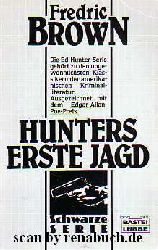 Brown, Fredric:  Hunters erste Jagd Schwarze Serie, Band 19 101