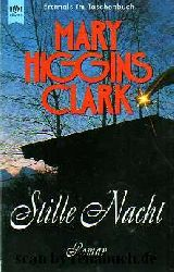 Clark, Mary Higgins:  Stille Nacht