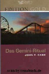 Case, John F:  Das Gemini-Ritual Kurzfassung, erschienen in der Edition Gold