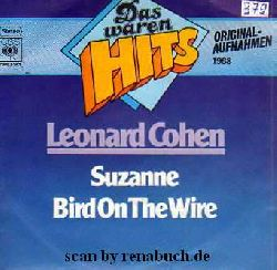 Cohen, Leonard:  Suzanne / Bird On The Wire