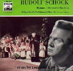 Schock, Rudolf:  Hymne (Alessandro Stradella) / Selig sind, die Verfolgung leiden (Das Evangelimann)