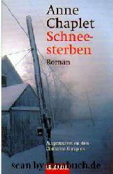 Chaplet, Anne:  Schneesterben