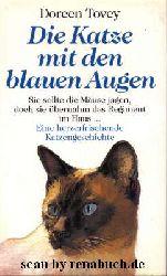 Tovey, Doreen:  Die Katze mit den blauen Augen